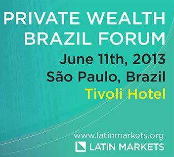 Private Wealth Brazil Forum