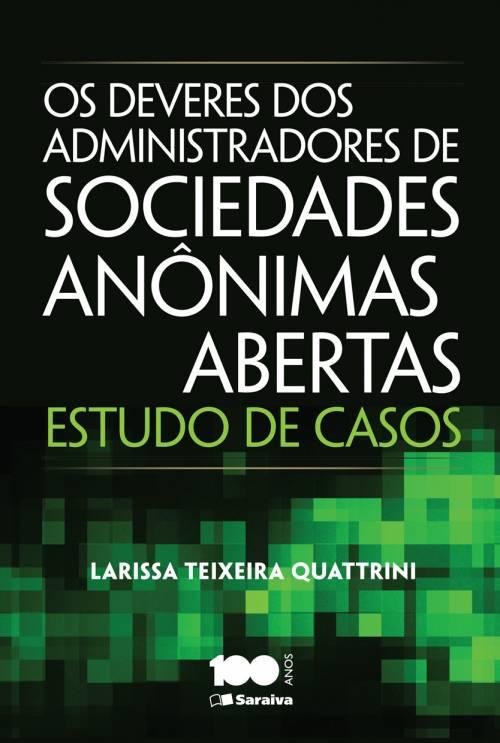 Os deveres dos administradores de sociedades anônimas abertas