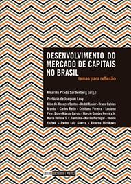 Desenvolvimento do mercado de capitais no Brasil – temas para reflexão
