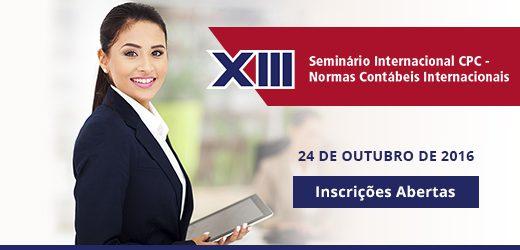 XIII Seminário Internacional CPC – Normas Contábeis Internacionais