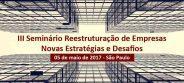 3º SEMINÁRIO REESTRUTURAÇÃO DE EMPRESAS
