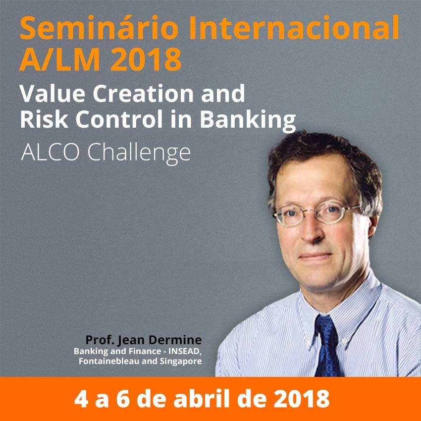 Seminário Internacional A/LM 2018 com Prof.Jean Dermine (INSEAD Business School)