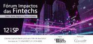 Fórum Impactos das Fintechs: Cases e Novas Regras