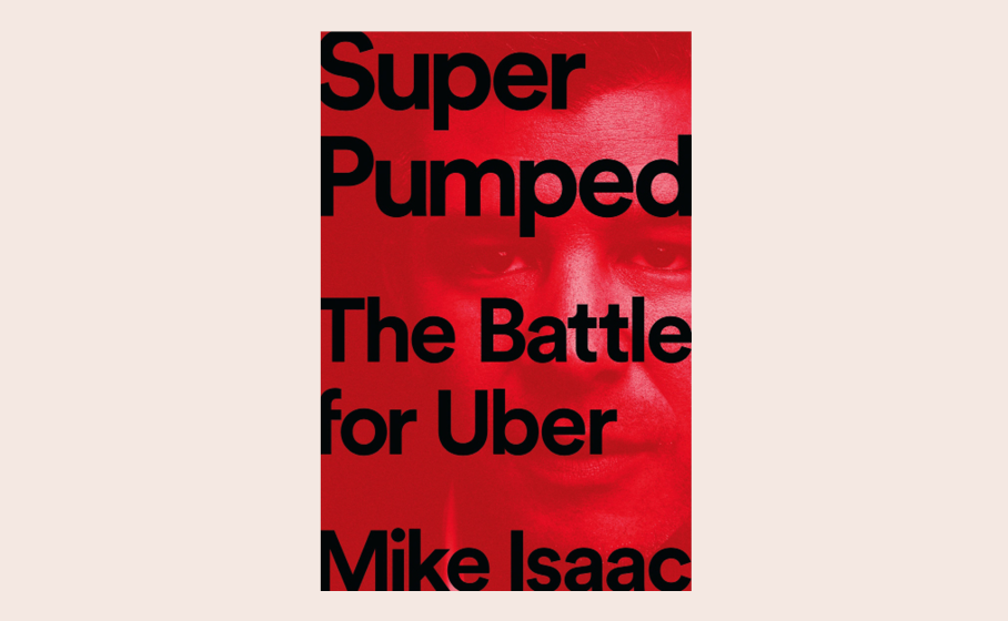 "Resenha de ""Super Pumped: The Battle for Uber"""