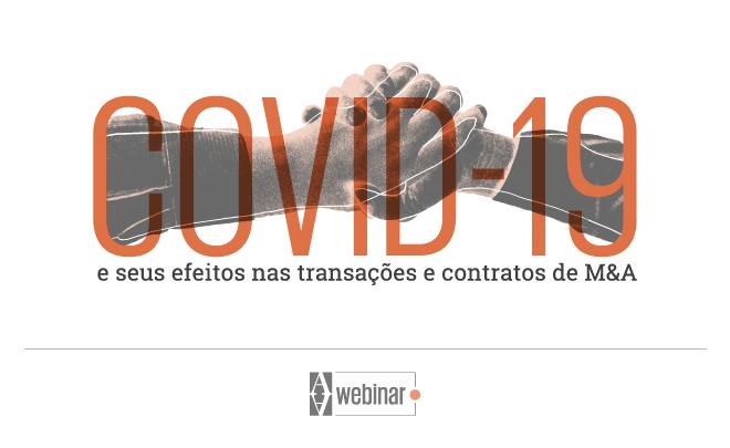 A covid-19 e seus efeitos nas transações e contratos de M&A