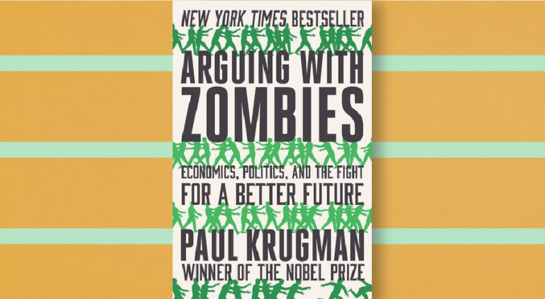Arguing with zombies - Paul Krugman